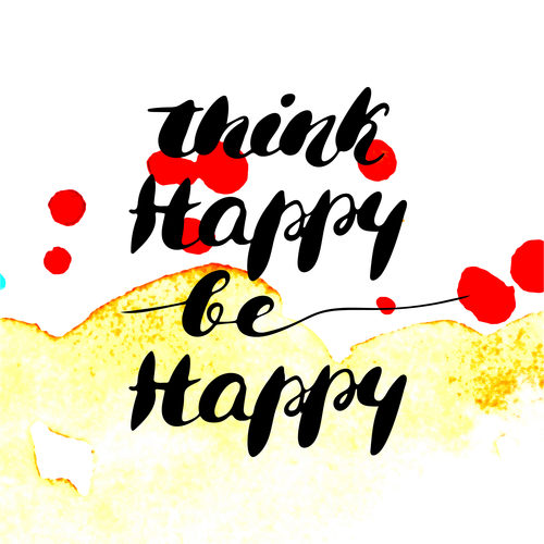 Think happy be happy - hand painted modern ink calligraphy. Inspirational motivational quote isolated on watercolor texture background.